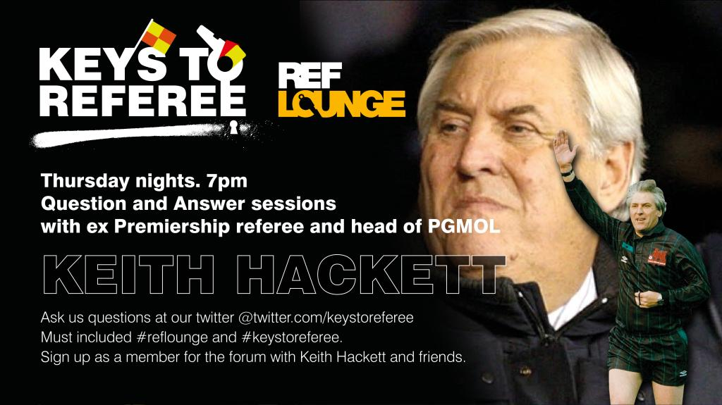 Live Q&A with Keith Hackett and leading referees